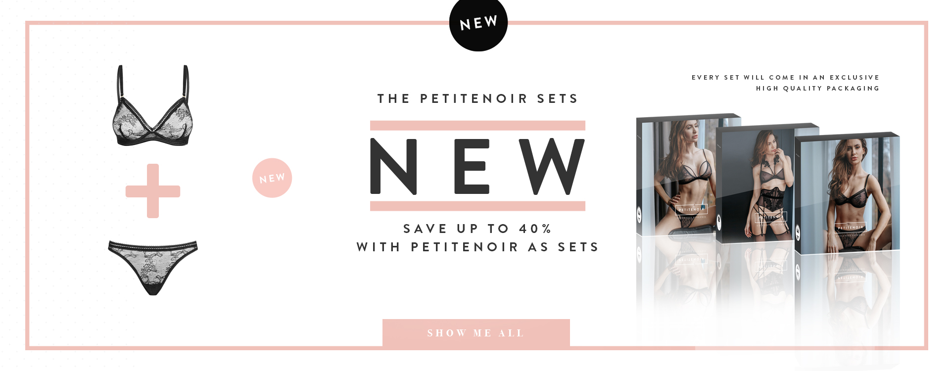 THE PETITENOIR SETS